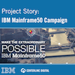 The IBM Mainframe50 Campaign: More Than an Anniversary Celebration