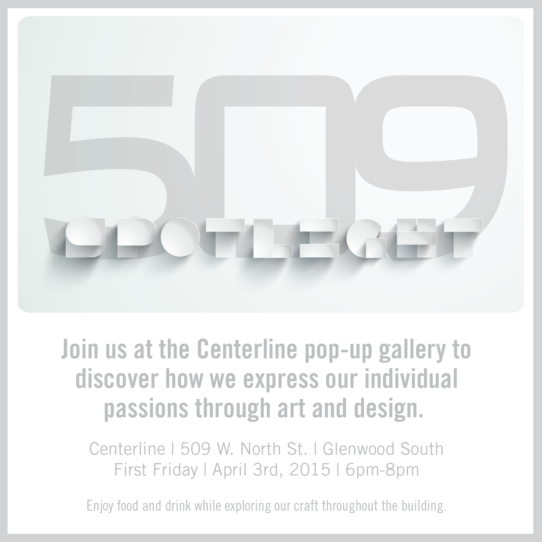 Spotlight 509 – A pop-up art gallery featuring Centerliners' own passion projects